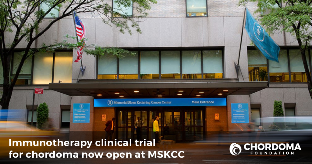 Chordoma-specific clinical trial now open at MSKCC
