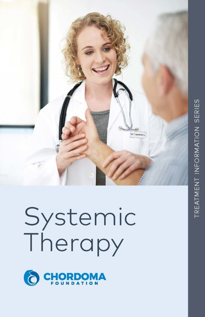 Systemic Therapy Chordoma Treatment Information Series